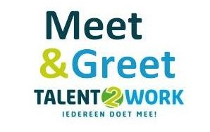 Talent2Work komt met de eerste Meet & Greet.
