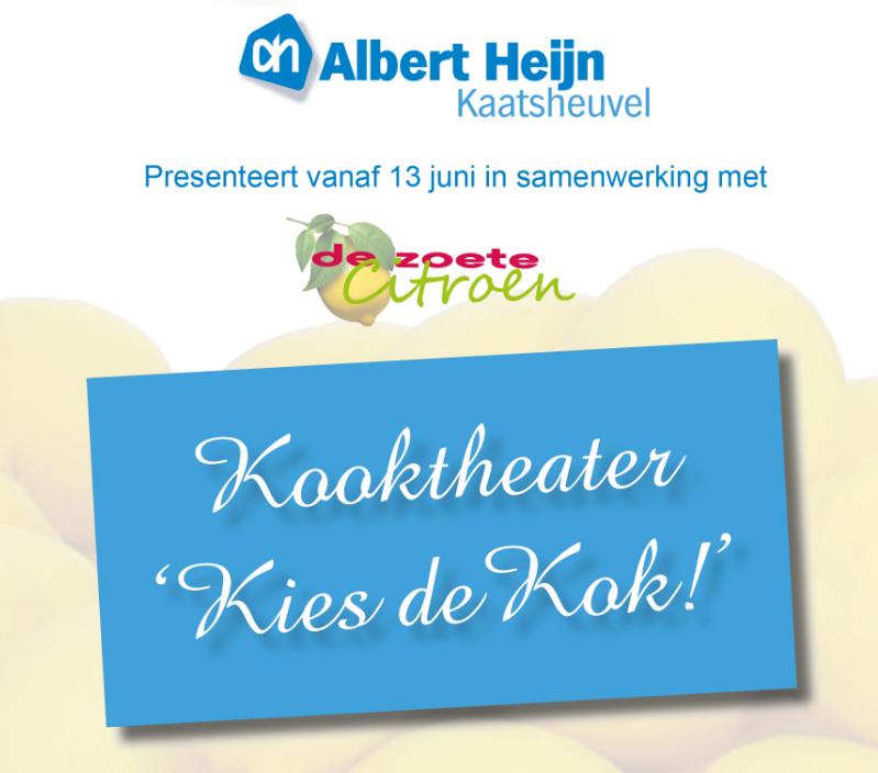 Alber Heijn in Kaatsheuvel zoekt op een zeer originele manier een demonstratiekok.