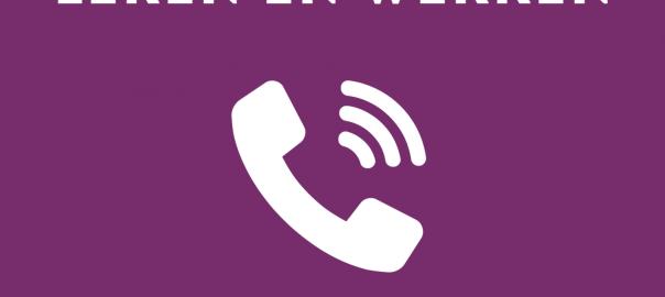 Het spreekuur van Leren en Werken is telefonisch.