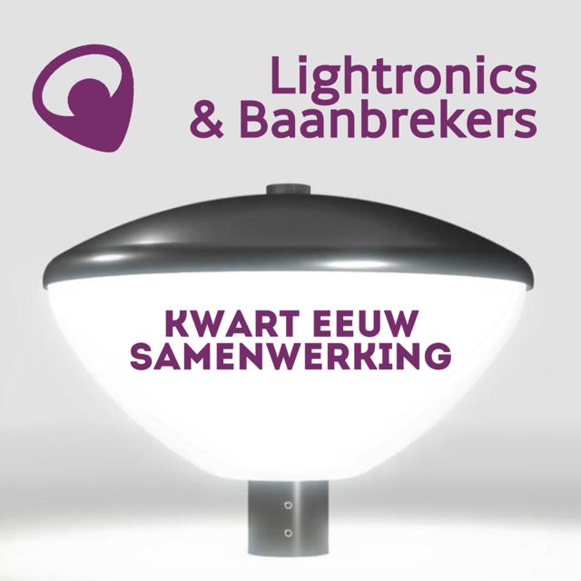 Lightronics en Baanbrekers werken al 25 jaar samen.