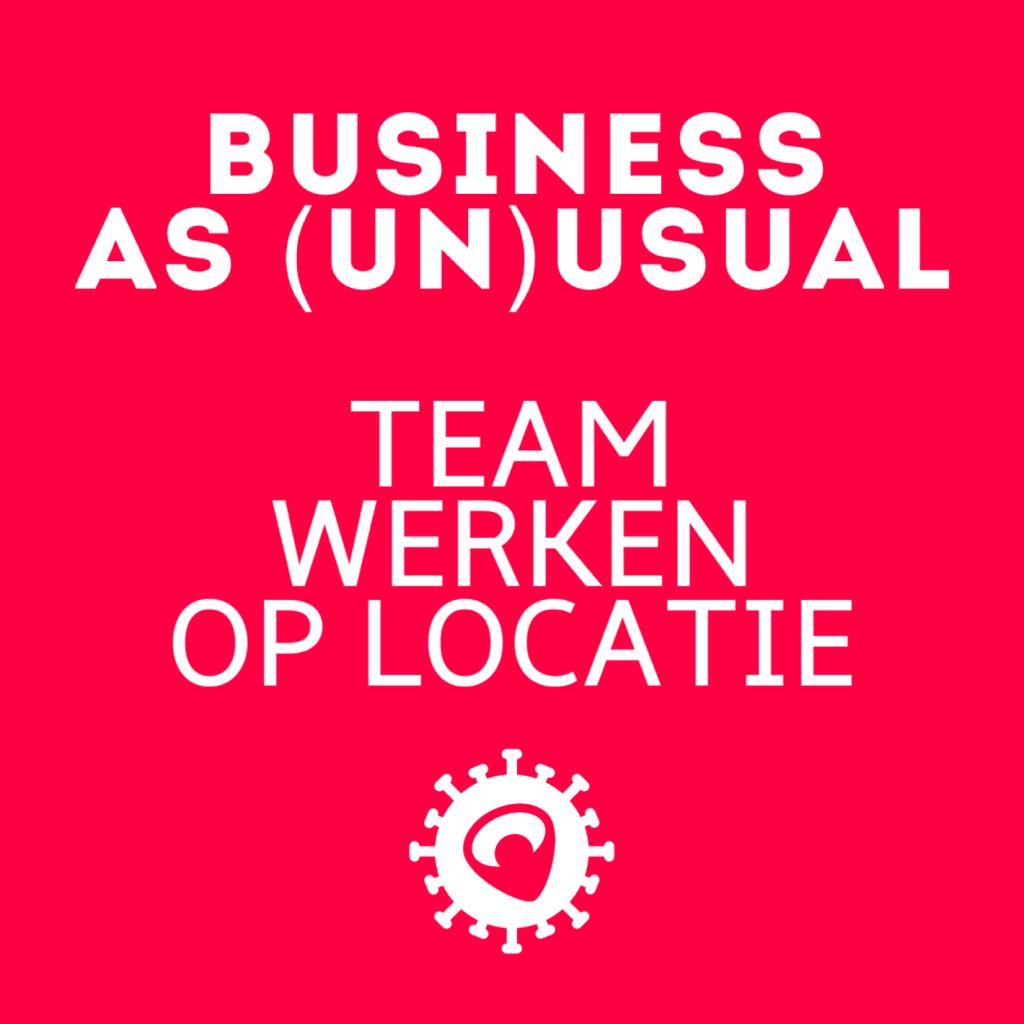 Business as (un)usual voor Team Werken Op Locatie van Baanbrekers.