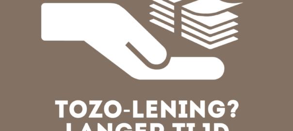 Langer de tijd om de TOZO-lening terug te betalen